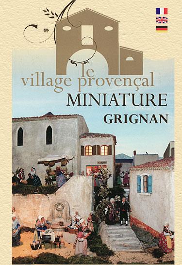 Le Village Provençale Miniature de Grignan